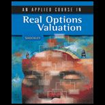 Applied Course in Real Options Valuation