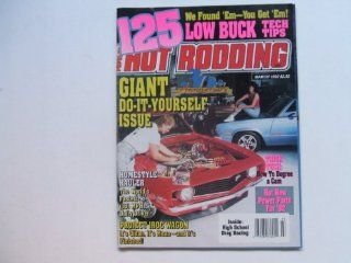 Popular Hot Rodding March 1992 (125 LOW BUCK TECH TIPS   GIANT DO IT YOURSELF ISSUE   TRICK TECH HOW TO DEGREE A CAM, VOLUME 31, NUMBER 3) PETE PESTERRE Books
