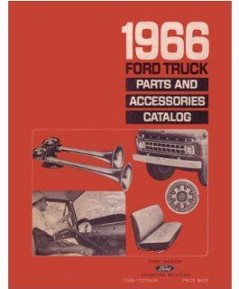 1966 Ford Truck Part Numbers Book List Catalog Interchange Drawings Automotive
