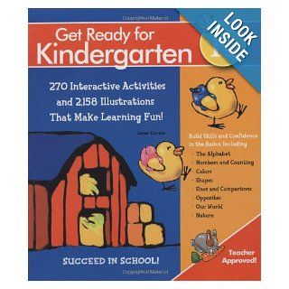 Get Ready For Kindergarten 270 Interactive Activities and 2, 158 Illustrations That Make Learning Fun (Get Ready (Black Dog & Leventhal)) Jane Carole 9781603761338 Books