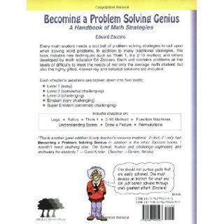 Becoming a Problem Solving Genius A Handbook of Math Strategies Edward Zaccaro 9780967991597 Books