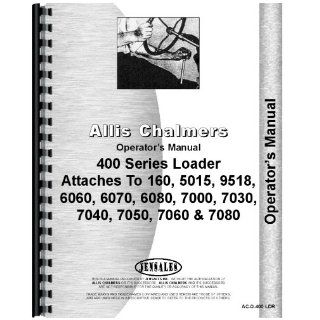 Allis Chalmers 460 Loader Operators Manual Jensales Ag Products Books