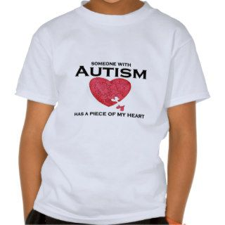 Autism has a piece of my heart shirt