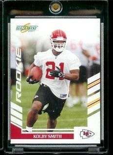 2007 Score # 384 Kolby Smith   Kansas City Chiefs   NFL Football Rookie (RC) Card at 's Sports Collectibles Store