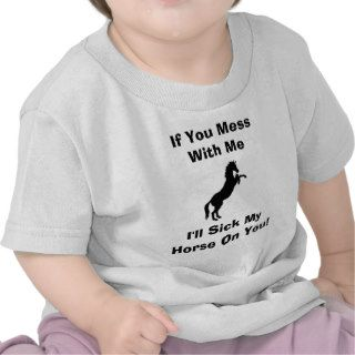 Funny Horse Sayings Tee Shirt