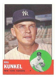 BILL KUNKEL 1963 Topps #523 Card New York Yankees Baseball Sports Collectibles