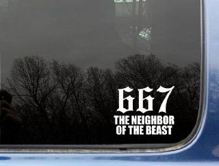 "667 The neighbor of the Beast   4"" x 3 1/4""   funny die cut vinyl decal / sticker for window, truck, car, laptop, etc Automotive"