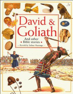 David & Goliath And Other Bible Stories Selina Hastings 9780849940330 Books