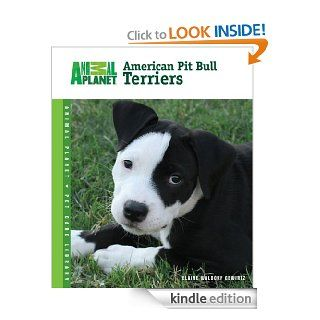 American Pit Bull Terriers (Animal Planet Pet Care Library) eBook Elaine Waldorf Gewirtz Kindle Store