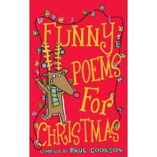 Funny Poems for Christmas Paul Cookson 9780439950497 Books