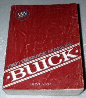 1991 Buick Skylark Factory Service Manual General Motors Corporation Books