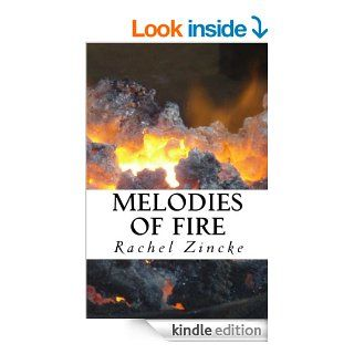 Melodies of Fire (Songs of Power) eBook Rachel Zincke Kindle Store