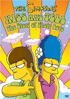 The Simpsons   Kiss and Tell The Story of Their Love Dan Castellaneta, Nancy Cartwright, Julie Kavner, Yeardley Smith, Harry Shearer, Hank Azaria, Pamela Hayden, Tress MacNeille, Karl Wiedergott, Maggie Roswell, Marcia Wallace, Russi Taylor Movies &