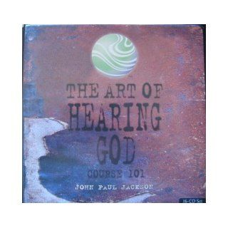 The Art of Hearing God Course 101 (16 CD Set) John Paul Jackson Books