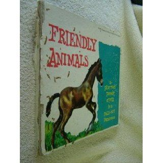 Friendly Animals   A Playtime Parade of Pets in a Fold Out Panorama Scott Forsman Books