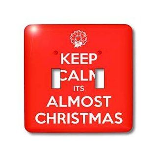 lsp_163798_2 EvaDane   Funny Quotes   Keep calm its almost Christmas. Holidays. Red.   Light Switch Covers   double toggle switch