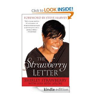 The Strawberry Letter Real Talk, Real Advice, Because Bitterness Isn't Sexy   Kindle edition by Shirley Strawberry. Self Help Kindle eBooks @ .