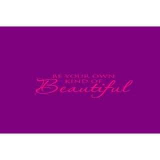Be Your Own Kind of Beautiful (All Caps PINK) quote wall saying Marilyn Monro  Wall Decor Stickers