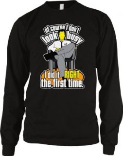 Of Course I don't Look Busy, I Did It RIGHT The First Time. Men's Long Sleeve Thermal, Hilarious Funny I did It Right The First Time Design Men's Thermal Shirt Clothing