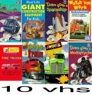 set 10 vhs Watch 'em Work   Fun in Flight/To the Rescue, Hard Hat Harry's Real Life Fire Trucks for Kids, There Goes a Helicopter, Real Life Giant Construction Equipment for Kids ~ Deluxe Edition, There Goes a Train , Awesome Big Rigs, There Goes