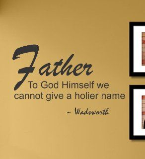 Father to God himself vinyl Wall Decals Quotes Sayings Words Art Decor Lettering vinyl wall art inspirational uplifting  Nursery Wall Decor  Baby