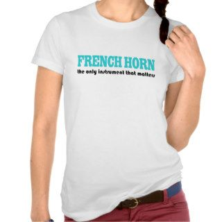 Funny French Horn Tee Shirt