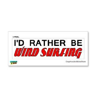 I'd Rather Be Wind Surfing   Window Bumper Laptop Sticker Automotive