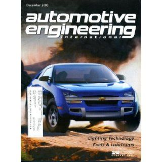 Automotive Engineering International December 2000 Chevrolet Borrego Concept Car on Cover, Lighting Technology, Fuels & Lubricants, High Flux LED Light Sources, Diesel Emission Control   Sulfur Effects, HID for Both Beams Society of Automotive Enginee