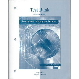 Management Information Systems   Test Bank O'Brien 9780073662596 Books