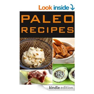Paleo Recipes 33 Extremely Delicious, Easy, Cheap, Family, Paleo Dinners Transform The Way Your Body Looks, Feels, And Performs Through Paleo Recipes,Recipes For Everyday, Paleo Diet Recipes)   Kindle edition by Tiffany Scott. Cookbooks, Food & Wine K