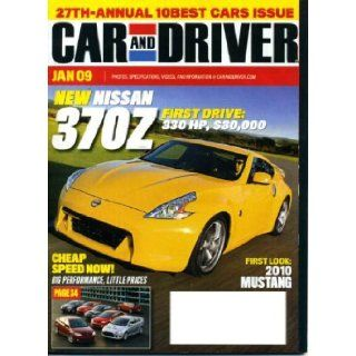 Car and Driver January 2009 Nissan 370Z on Cover, 2010 Mustang, Honda Acura TL SH AWD & Acura RDX, Volkswagen Golf, Toyota Venza, Hyundai Elantra Touring Car & Driver Magazine Books