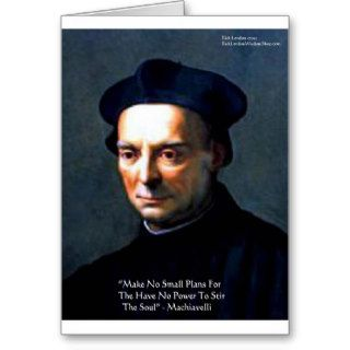 "Niccolo Machiavelli ""Power"" Wisdom Quote Gifts Greeting Cards"