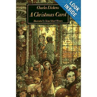 A Christmas Carol In Prose, Being a Ghost Story of Christmas Charles Dickens, Trina Schart Hyman 9780823404865 Books