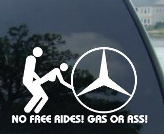 NO FREE RIDES decal for MERCEDES BENZ 190 C280 E320 E350 E500 E550 E430 MERCEDES BENZ CLK 55 63 65 350 500 550 AMG FUNNY DECAL CLS 55 63 65 350 500 550 AMG SL 380 500 550 600 65 63 AMG SLK 55 350 230 280 AMG ML 63 320 S 600 55 65 63 550 430 500