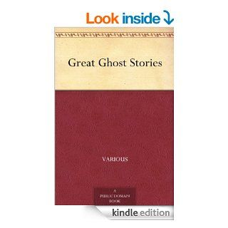 Great Ghost Stories eBook Various Kindle Store