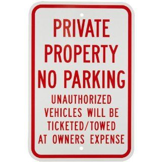 "Brady 80077 18"" Height, 12"" Width, B 959 Reflective Aluminum, Red On Reflective White Color Standard Traffic Signs, Legend ""Private Property No Parkingetc"" Industrial Warning Signs"