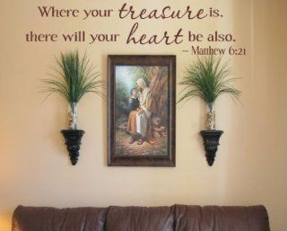 Where Your Treasure Is, There Will Your Heart Be Also. Matthew 621 Religious Inspirational Vinyl Wall Decal Sticker Mural Quotes Words R036   Other Products