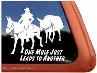 One Mule Just Leads to Another Pack Mule Window Decal Sticker Automotive