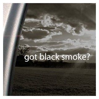 Got Black Smoke? Decal Truck Diesel Window Sticker   Themed Classroom Displays And Decoration