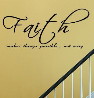 Faith makes things possiblenot easy Vinyl Wall Decals Quotes Sayings Words Art Decor Lettering Vinyl Wall Art Inspirational Uplifting  Nursery Wall Decor  Baby