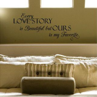 Every Love Story Is Beautiful but Ours Is My Favorite (M) Wall Saying Vinyl Lettering Home Decor Decal Stickers Quotes   Wall Decals Quotes Kitchen
