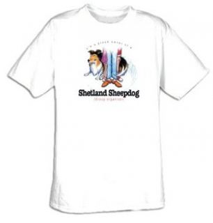 I'm a Proud Owner of a Shetland Sheepdog   Group Organizer Dog T shirt Tee Shirt Clothing
