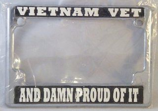 Vietnam Vet, Damn Proud, Motorcycle License Plate Frame (Chrome Metal) Automotive