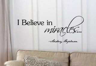 I believe in miraclesAudrey Hepburn Vinyl wall art Inspirational quotes and saying home decor decal sticker steamss