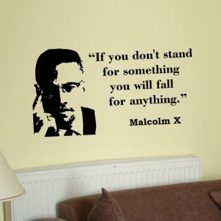 Malcolm X If You Dont Stand for Something Inspirational Wall Phrase Words Quote Saying Vinyl Decal Sticker   Other Products