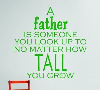 Design with Vinyl OMG 424 As Seen A Father Is Someone You Look Up To No Matter How Tall You Grow Quote Lettering Decal, 20 x 20 Inch