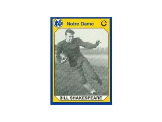 Autograph Warehouse 91186 Bill Shakespeare Football Card Notre Dame 1990 Collegiate Collection No. 149